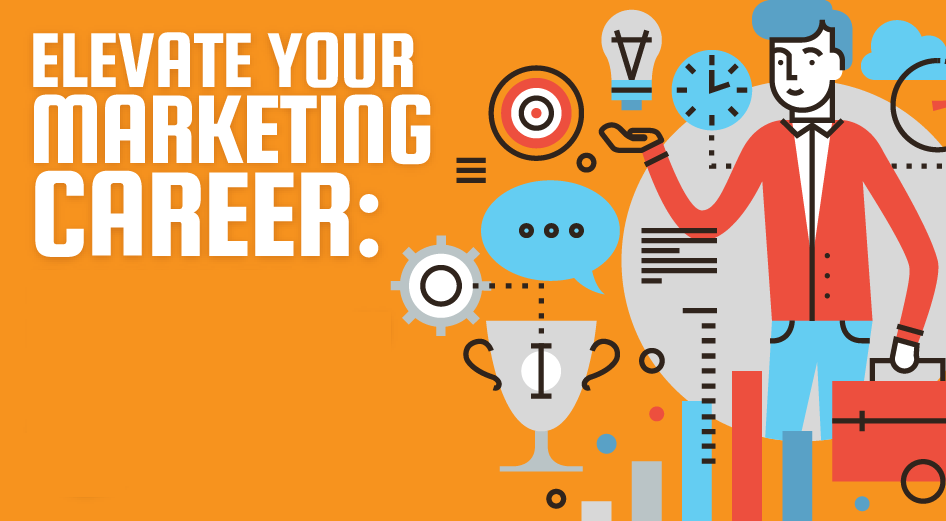 12 Tips to Effectively Advance Your B2B Marketing Career